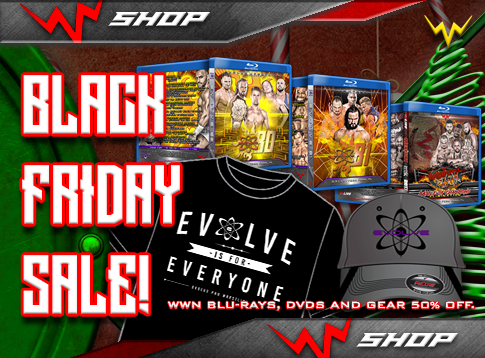 WWN Black Friday Sale Is Live! Blu-rays, DVDs and merch 50% off (including PWG)!!!