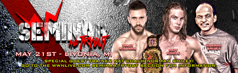Spots Filling Up For WWN Seminar/Tryout in the Midwest on May 21st in Livonia, MI