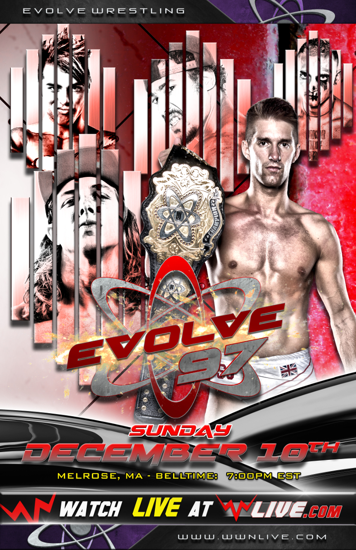 EVOLVE 97 Preview - Live December 10th from Melrose, MA!