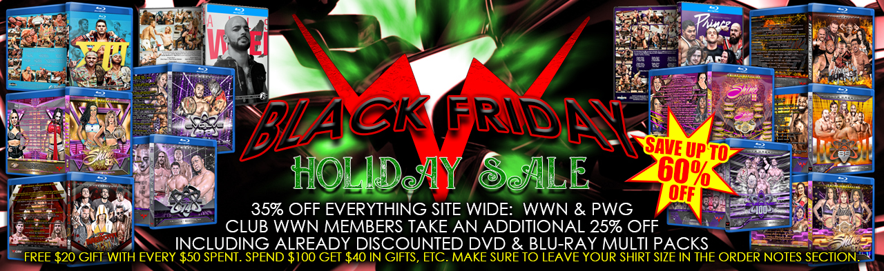 The WWNLive.com Black Friday Sale Starts Now!!!