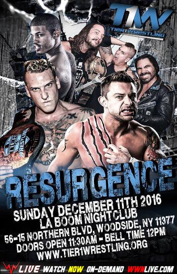 Tier 1 Wrestling - Resurgence