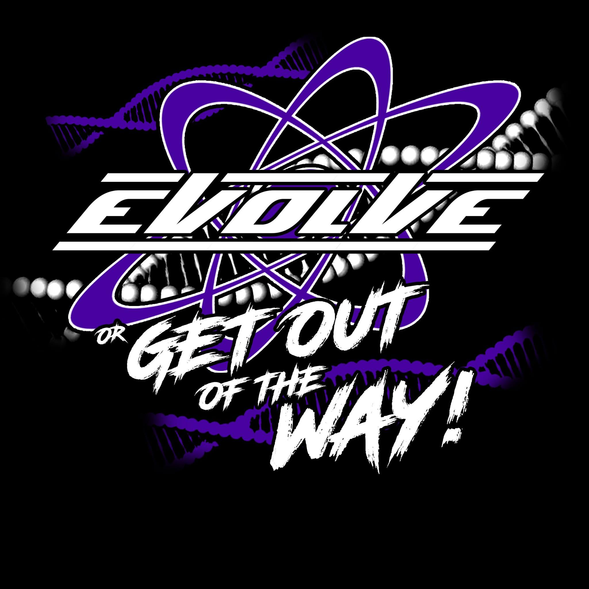 EVOLVE or Get Out Of The Way Logo FB quality