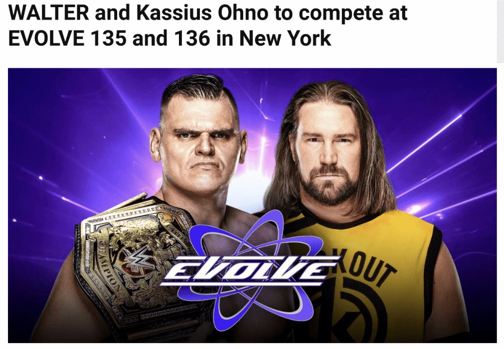 NXT UK Champion Walter & Kassius Ohno In Action At EVOLVE