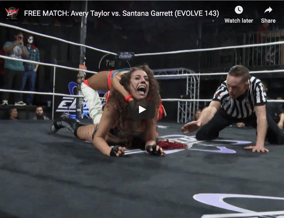 FREE MATCH - EVOLVE 143 - Avery Taylor vs. Santana Garrett thumbnail web LQ