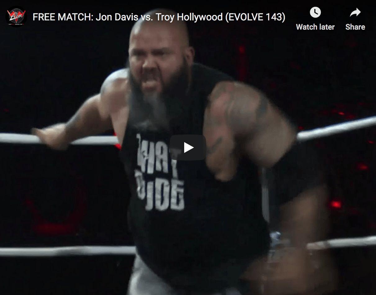 FREE MATCH - EVOLVE 143 - Jon Davis vs. Troy Hollywood web thumbnail