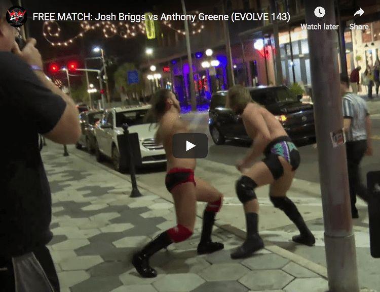 FREE MATCH - EVOLVE 143 - Josh Briggs vs. Anthony Greene thumbnail web