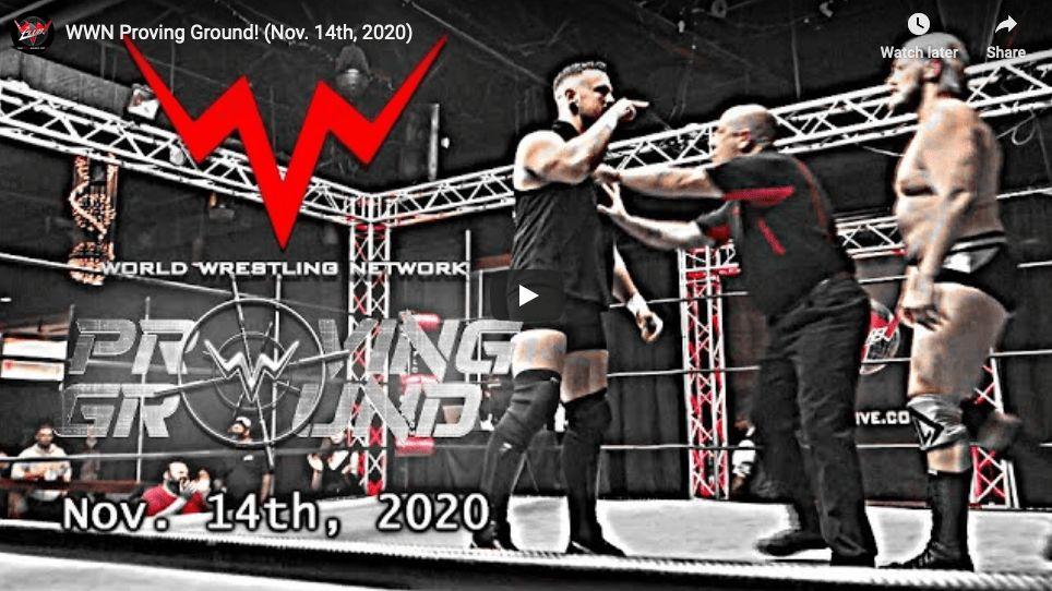 WWN Proving Ground (2020-11-14) thumbnail